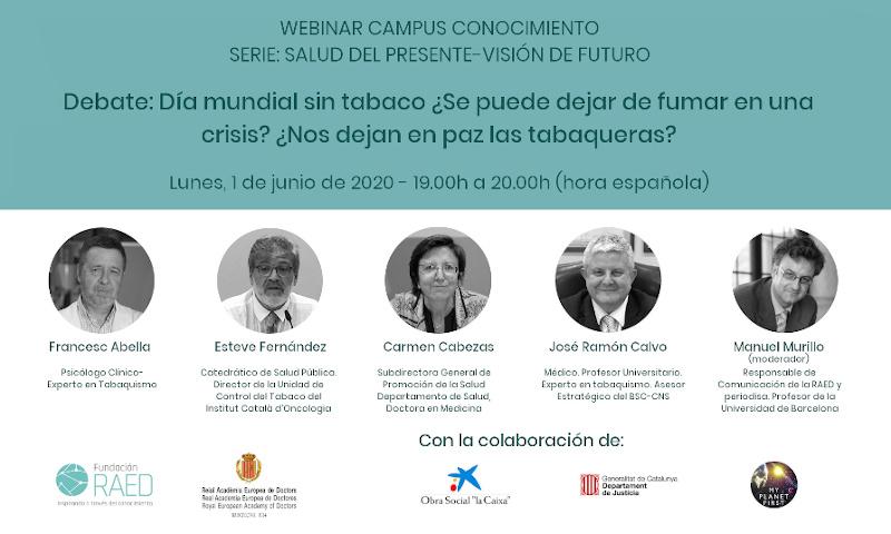 Webinar: Día mundial sin tabaco ¿Se puede dejar de fumar en una crisis? ¿Nos dejan en paz las tabaqueras?